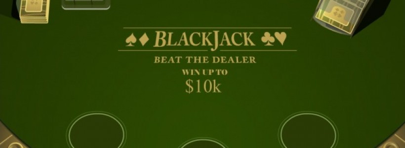 $10,000 Could Be Yours in Blackjack Scratch