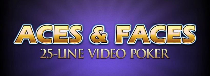 Aces & Faces 25-line Video Poker